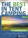 The Carolinas (eBook): A Guide for Car Campers Who Hate RVs, Concrete Slabs, and Loud Portable Stereos